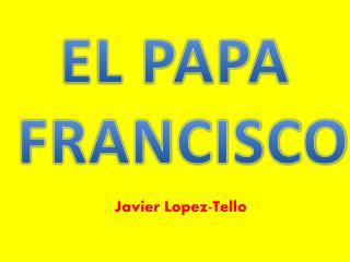 Javier  Lopez -Tello