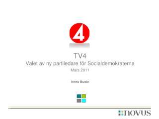TV4 Valet av ny partiledare för Socialdemokraterna Mars 2011 Irena Busic