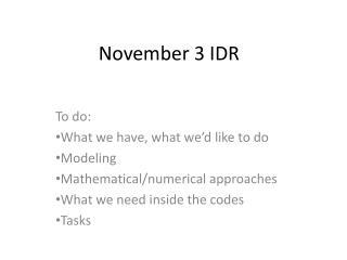 November 3 IDR