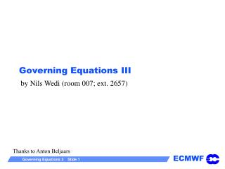Governing Equations III
