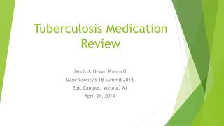 Tuberculosis Medication Review