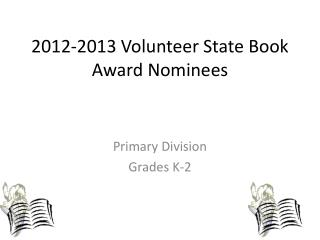 2012-2013 Volunteer State Book Award Nominees