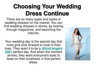 Choosing Your Wedding Dress Continue