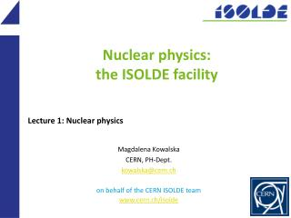 Nuclear physics: the ISOLDE facility