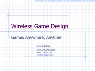 Wireless Game Design