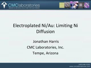 Electroplated Ni/Au: Limiting Ni Diffusion