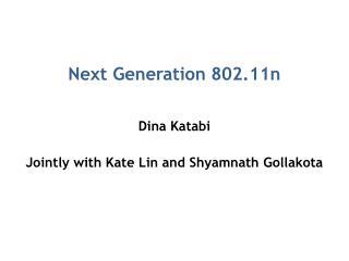 Next Generation 802.11n