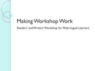 Making Workshop Work
