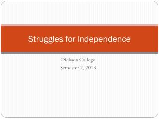Struggles for Independence