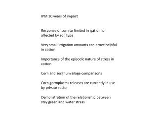 IPM 10 years of impact Response of corn to limited irrigation is affected by soil type