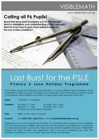 Last Burst for the PSLE