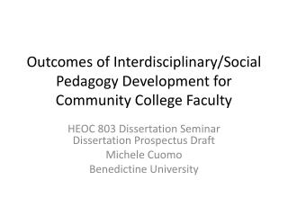 Outcomes of Interdisciplinary/Social Pedagogy Development for Community College Faculty