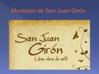 Municipio de San Juan Girón