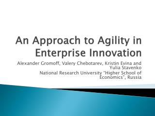 An Approach to Agility in Enterprise Innovation
