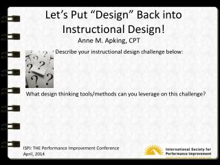 Describe your instructional design challenge below: