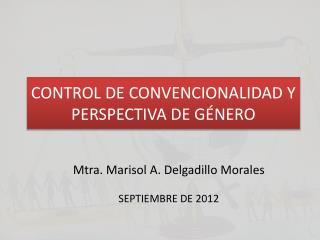 CONTROL DE CONVENCIONALIDAD Y PERSPECTIVA DE GÉNERO