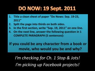"Title a clean sheet of paper  "" Do  Nows : Sep. 19-23, 2011 """