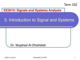 3 .  Introduction to  Signal and Systems