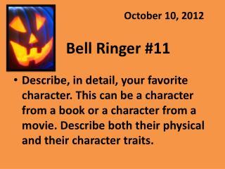 Bell Ringer #11