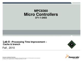 Lab 8  � Processing Time Improvement �  Cache & branch