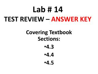 Lab # 14 TEST REVIEW –  ANSWER KEY
