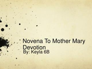 Novena To Mother Mary Devotion