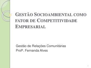 Gestão Socioambiental como fator de Competitividade Empresarial