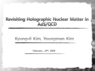 Revisiting Holographic Nuclear Matter in  AdS /QCD