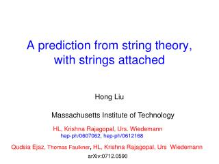 A prediction from string theory, with strings attached