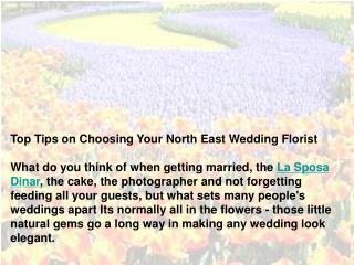 Top Tips on Choosing Your North East Wedding Florist