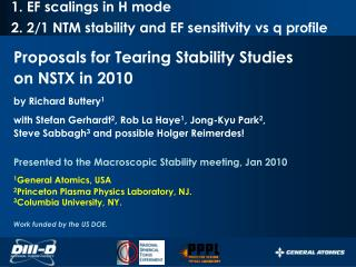 1. EF scalings in H mode 2. 2/1 NTM stability and EF sensitivity  vs q  profile