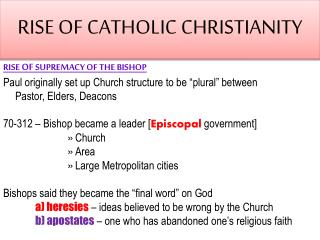 RISE OF CATHOLIC CHRISTIANITY