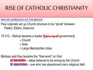 RISE OF CATHOLIC CHRISTIANITY