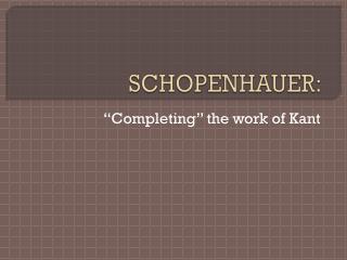 SCHOPENHAUER: