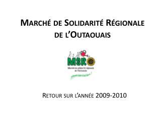 Marché de Solidarité Régionale de l'Outaouais