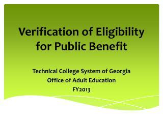 Verification of Eligibility for Public Benefit