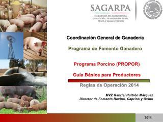 Programa Porcino (PROPOR) Guía Básica para Productores