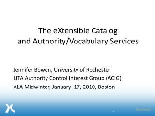 The eXtensible Catalog and AuthorityVocabulary Services