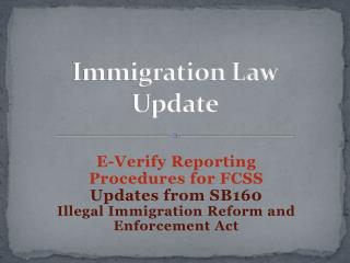 Immigration Law Update