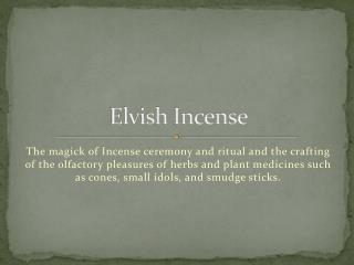Elvish  Incense