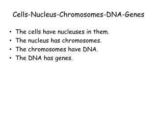 Cells-Nucleus-Chromosomes-DNA-Genes