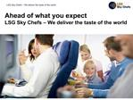 Ahead of what you expect LSG Sky Chefs
