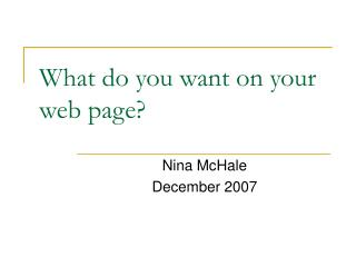 What do you want on your web page