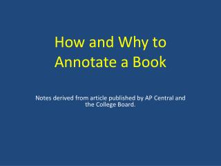 How and Why to Annotate a Book