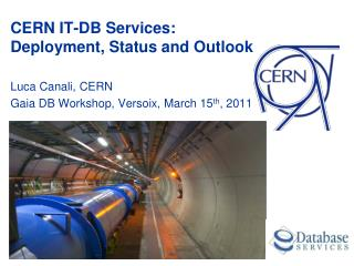 CERN IT-DB Services:  Deployment,  Status and Outlook