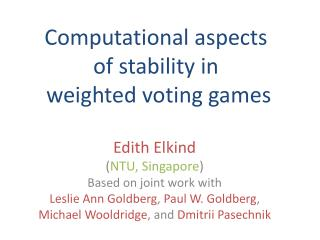 Computational aspects  of stability in  weighted voting games