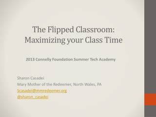 The Flipped Classroom: Maximizing your Class Time