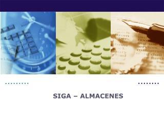 SIGA –  ALMACENES