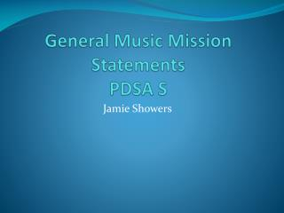General Music Mission Statements PDSA S