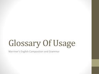 Glossary Of Usage